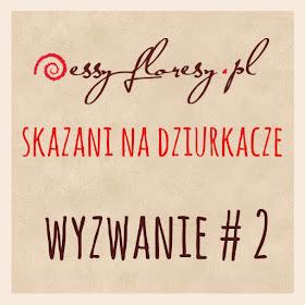 http://essy-floresy.blogspot.com/2015/08/wyzwanie-2-skazani-na-dziurkacze.html?m=1