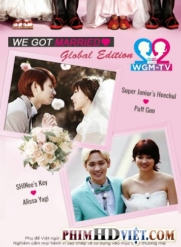 We Got Married Global Edition 2 - VIETSUB