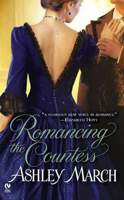 Book cover of Romancing the Countess by Ashley March (historical romance novel)