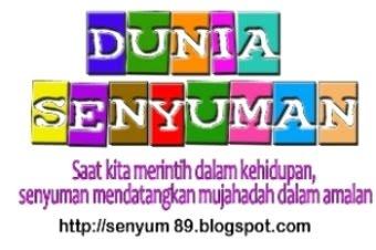 DUNIA SENYUMAN :-).........