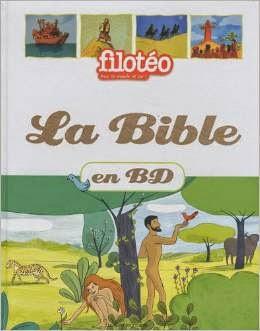 La Bible en BD - Ed. Bayard