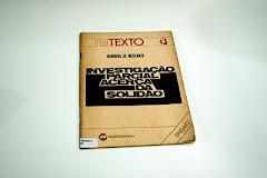 """""""INVESTIGAÇÃO PARCIAL ACERCA DA SOLIDÃO"""""""