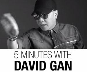 5 Minutes With David Gan