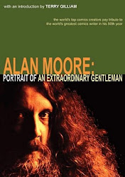 Alan Moore: Portrait of an Extraordinary Gentleman (Abiogenesis, 2003)