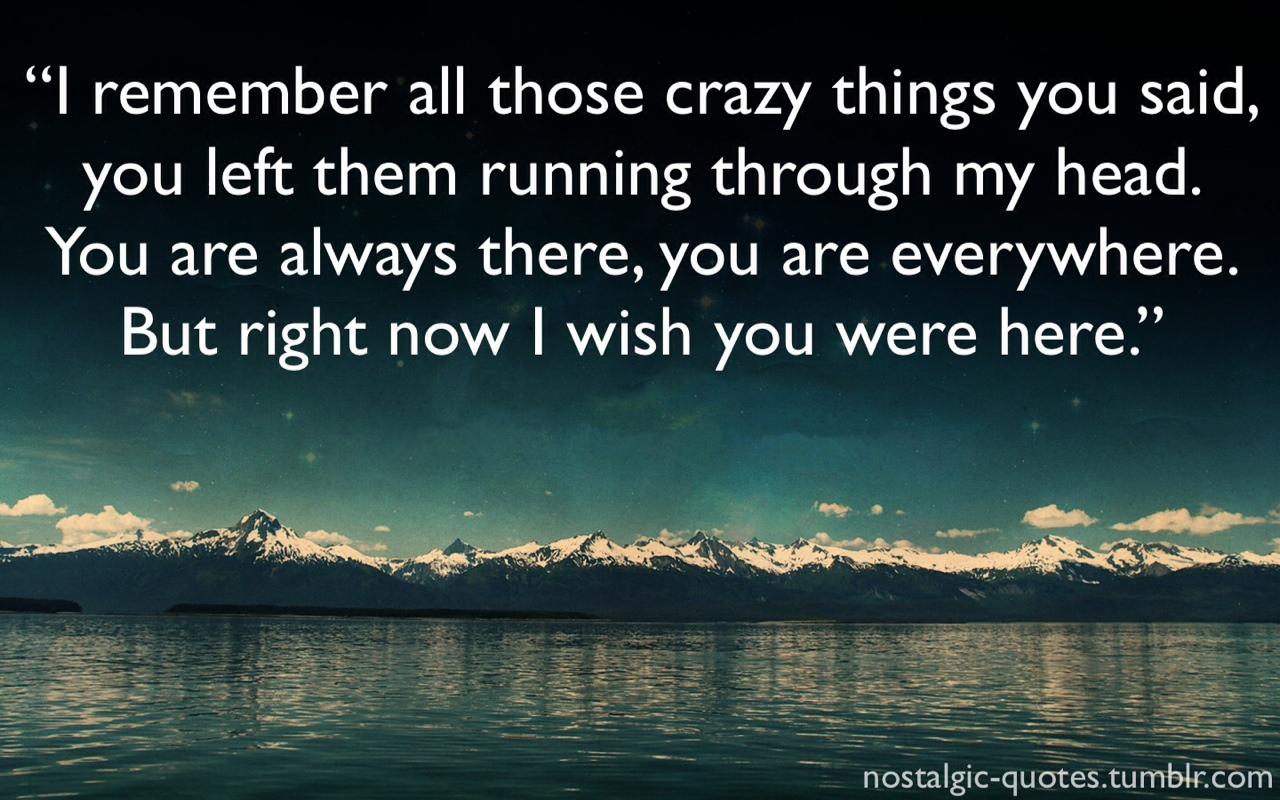 Wish You Were Here Quotes Blog Of Julia Tymoschuk