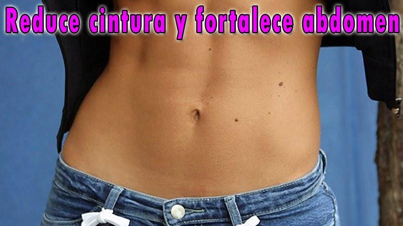reducir cintura y fortalecer abdomen