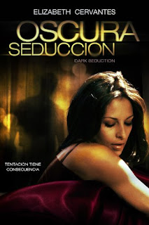 ver Oscura seducción (2011) online latino