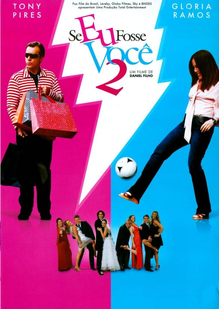Se Eu Fosse Você 2 – Nacional (2009)
