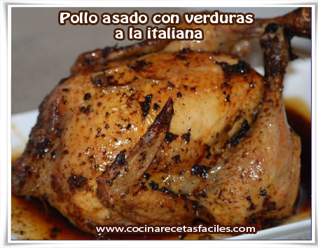 Recetas de pollo, pollo asado con verduras  a la italiana