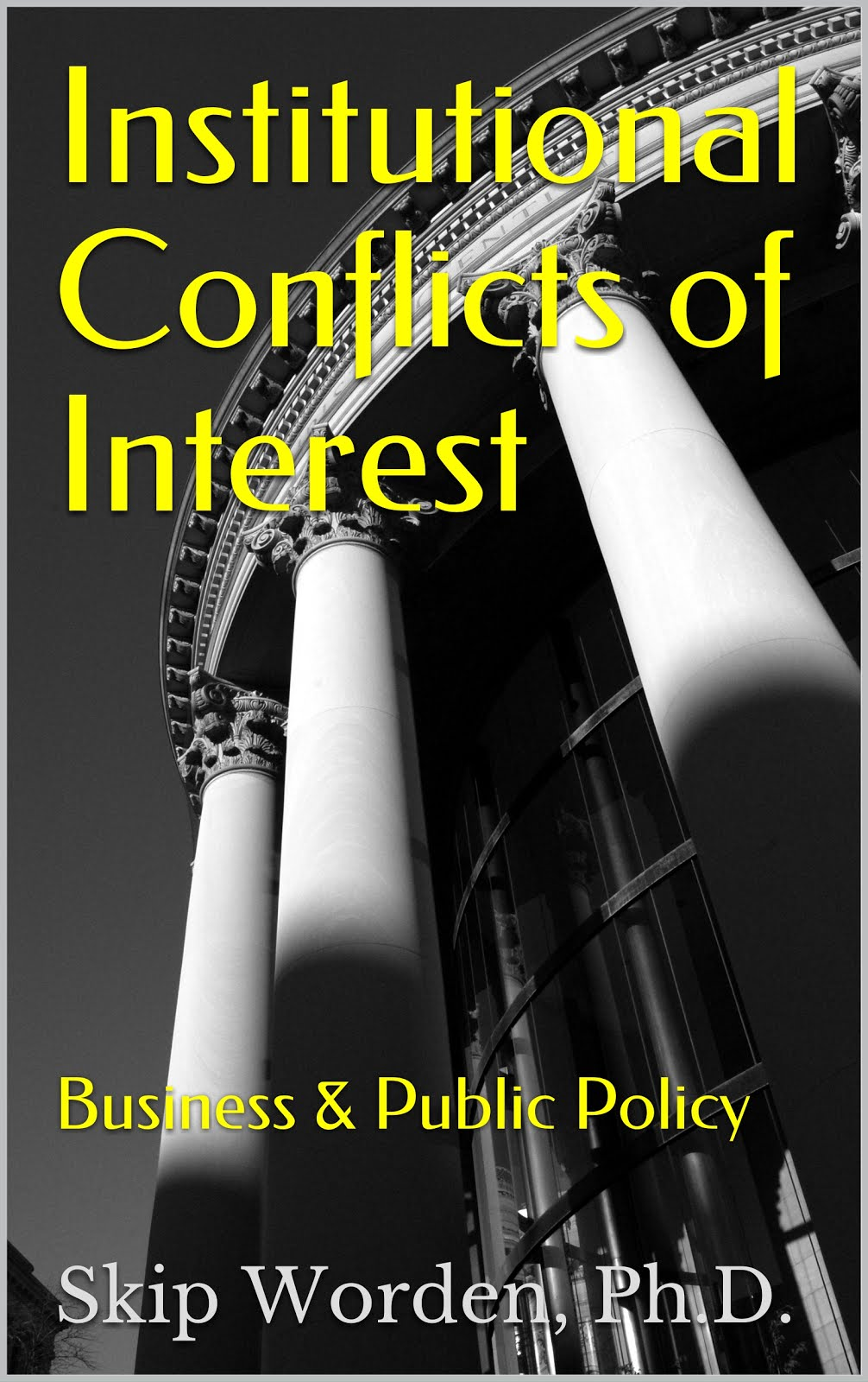 Institutional Conflicts of Interest