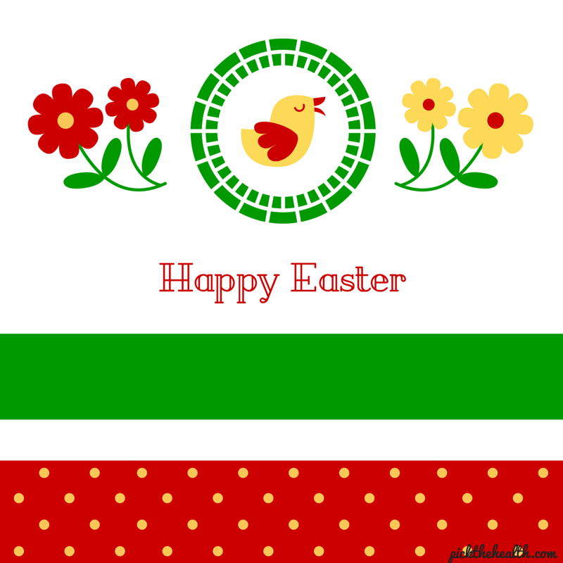 Happy Easter. Enjoy your Holidays.  Have a great time with your family and friends...