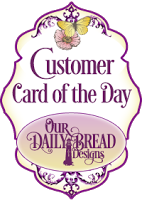 Our Daily Bread Card of the Day