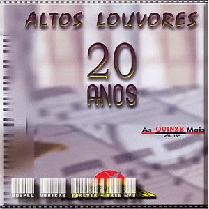Altos Louvores - 20 Anos - As 15 Mais - 2006