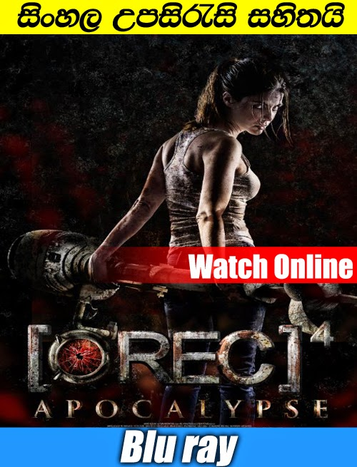 [REC] 4: Apocalypse 2014 Watch Online With Sinhala Subtitle