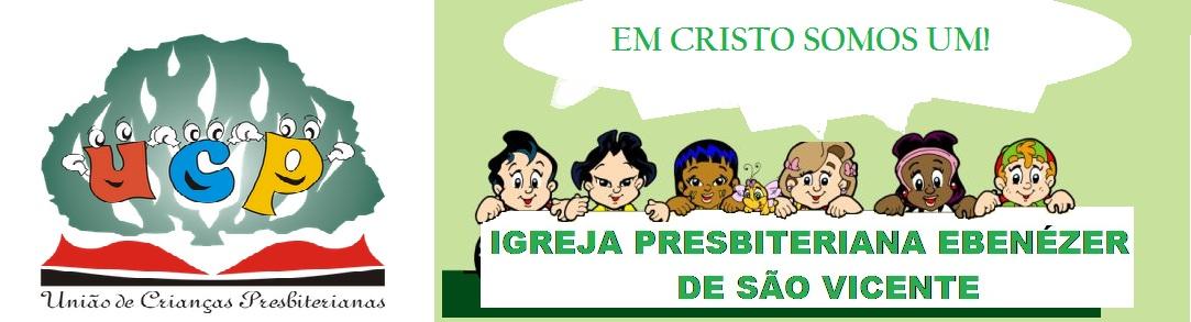 UCP - IPB EBENÉZER DE SÃO VICENTE