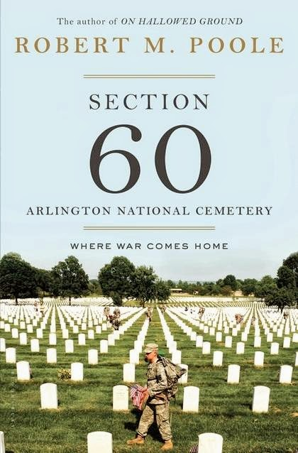 bookcover of SECTION 60 - Arlington National Cemetery by Robert M. Poole