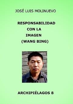 Responsabilidad con la imagen (Wang Bing)