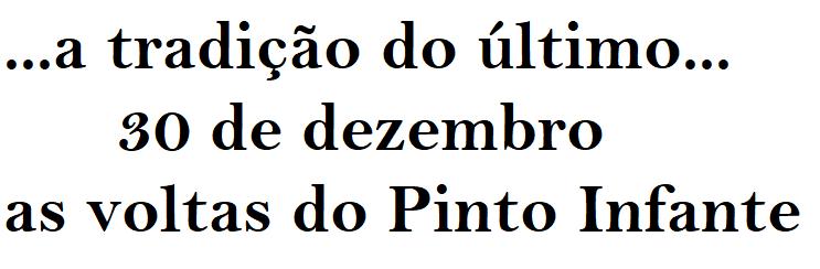 as voltas do Pinto Infante