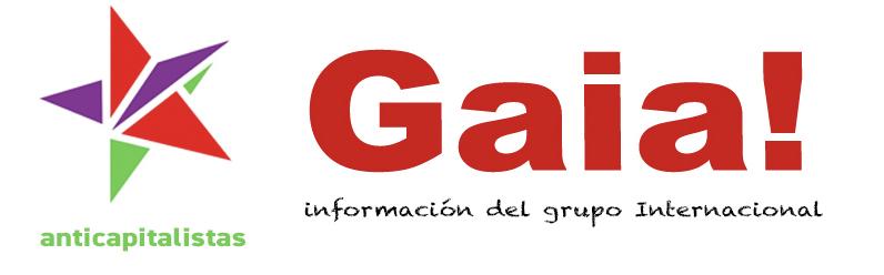 InfoGAIA. Internacionalista y Anticapitalista