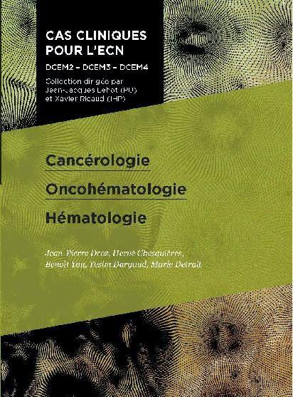 Cancérologie - Oncohématologie - Hématologie - Pradel 2012