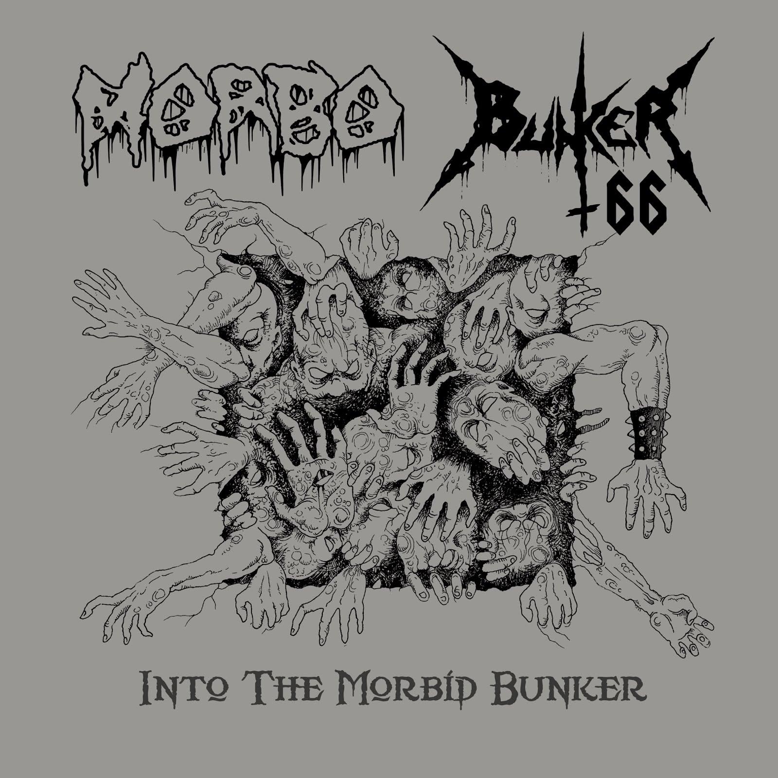 "Morbo/Bunker 66 - ""Into the Morbid Bunker"""