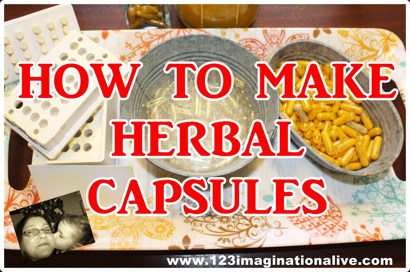 How To Make Herbal Capsules