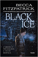 http://www.amazon.it/Black-Ice-Becca-Fitzpatrick/dp/8856641038/ref=sr_1_1_twi_2_har?s=books&ie=UTF8&qid=1435750622&sr=1-1&keywords=black+ice