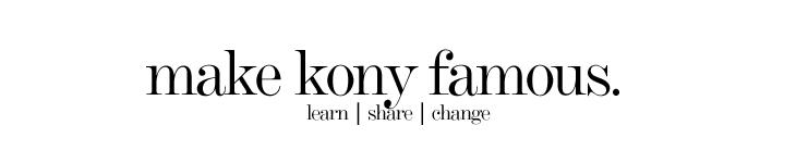 make kony famous