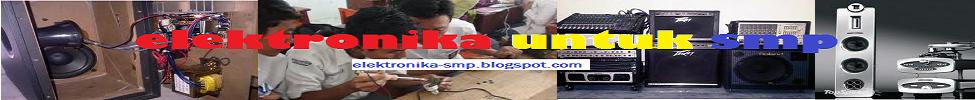 Elektronika Untuk SMP