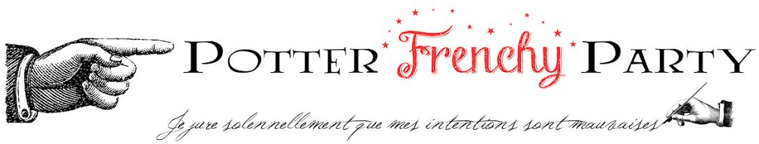 Potter Frenchy Party - Une fête chez les sorciers