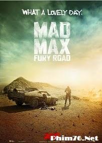 Max Điên: Con Đường Điên Cuồng - Mad Max: Fury Road