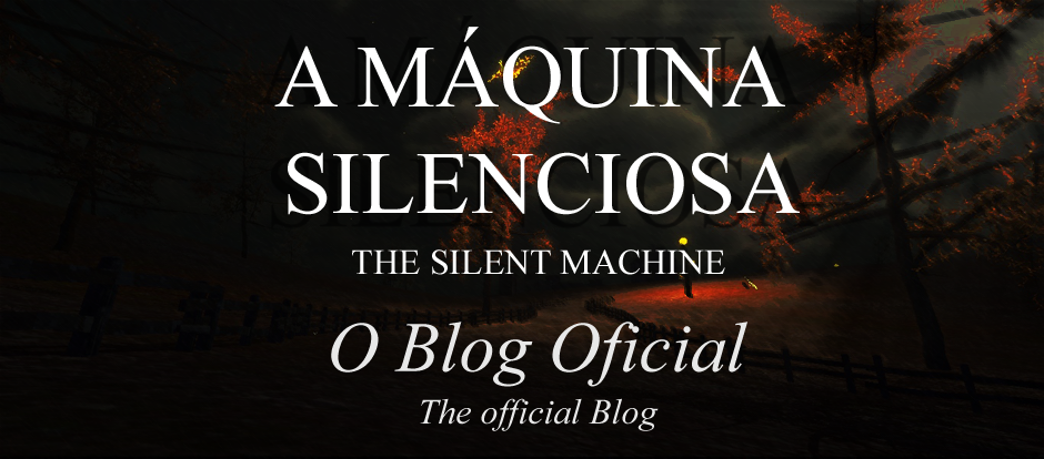 A Máquina Silenciosa (The Silent Machine)