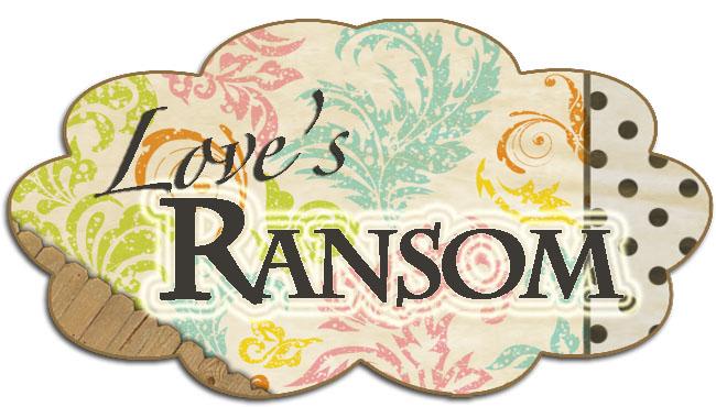 Love's Ransom