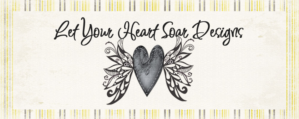 Let Your Heart Soar Designs