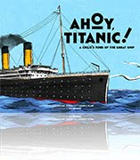 Ahoy, Titanic! now available on amazon. Click below.