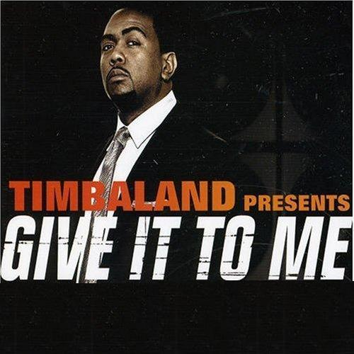 Baixar CD 884821timbaland Timbaland   Give It To Me 2012