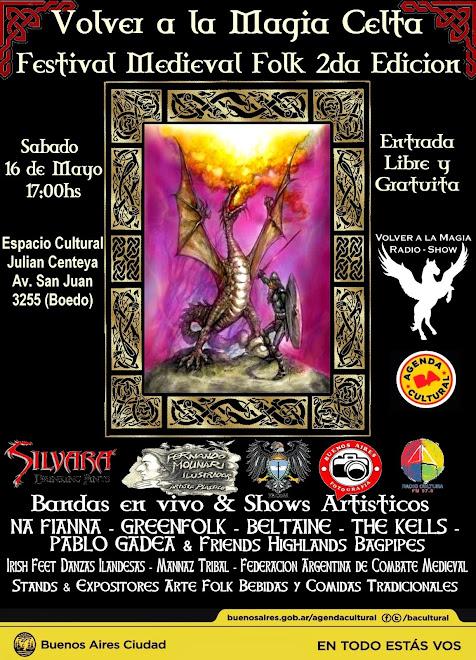Volver a la Magia Celta Festival Medieval Folk 2da Edicion!