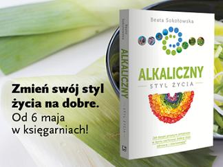 """KSIĄŻKA - """"Alkaliczny styl życia"""""""