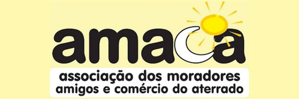 AMACA- Associação dos Moradores e Amigos do Comércio do Bairro Aterrado