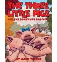 Perfect Picture Book Friday - The Three Little Pigs And The Somewhat Bad Wolf