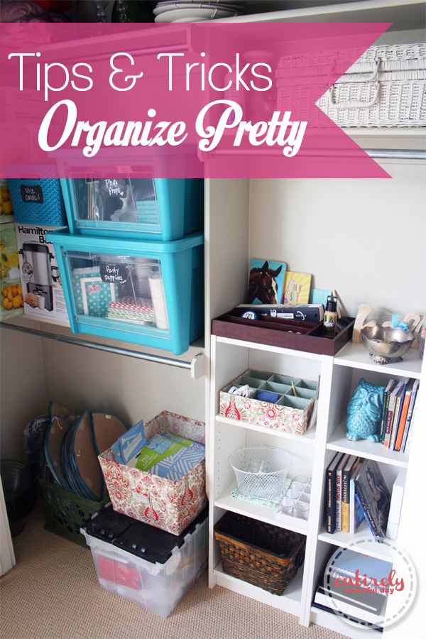 Tips And Tricks For Being Organized: Tips And Tricks For Organizing Pretty