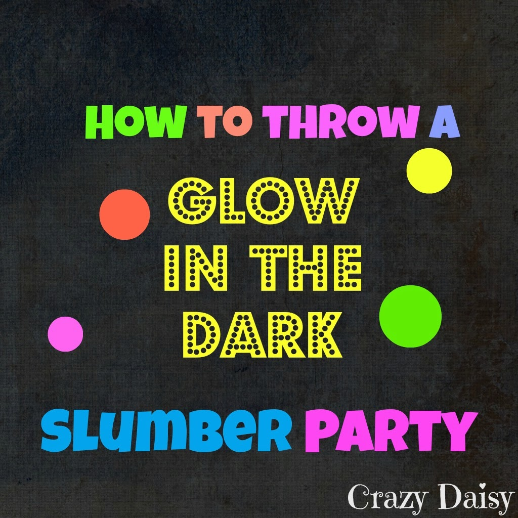1 Crazy Daisy and 3 Pokey Joes: Glow in the Dark Slumber Party!!