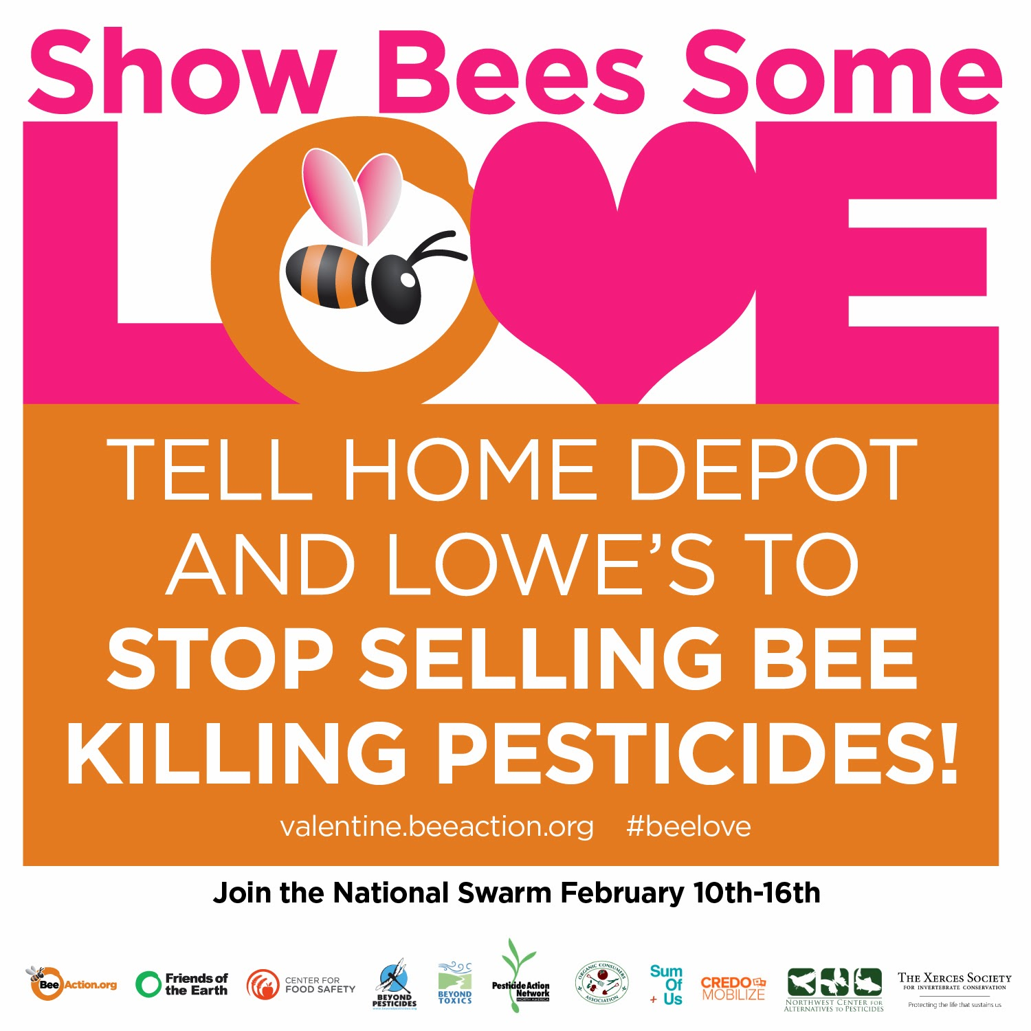 Show Bees Some Love. Tell Home Depot & Lowe's to Stop Selling Bee Killing Pesticides.