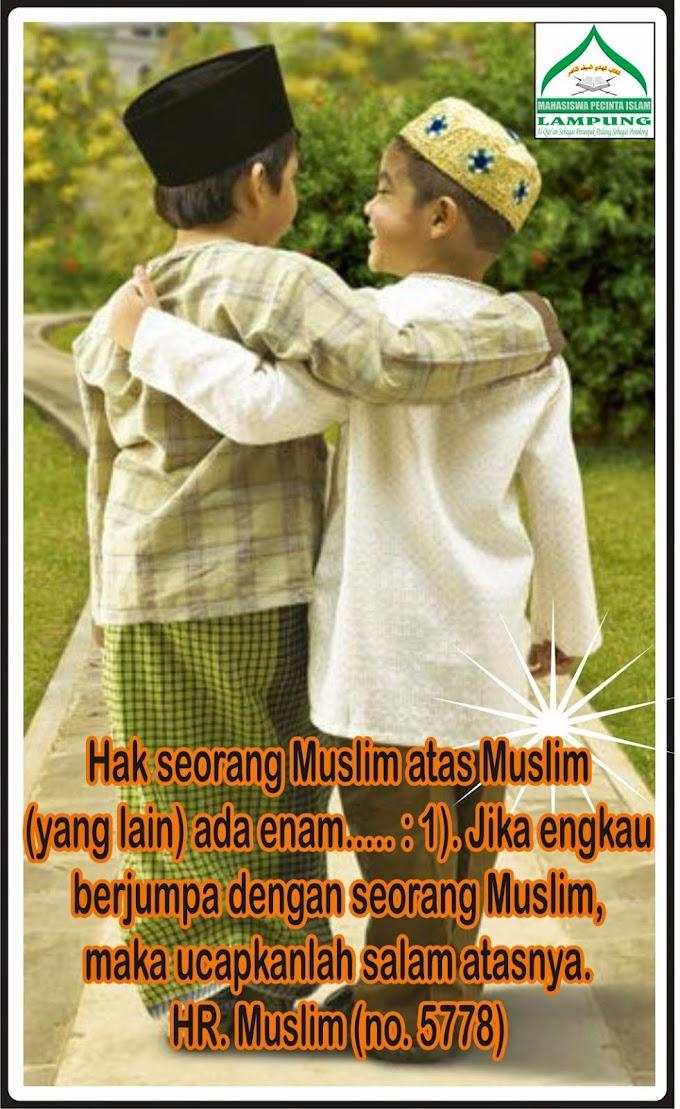 Hak Kepada Sesama Muslim #1