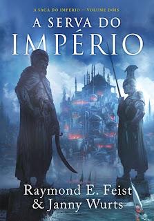 A Serva do Império (Raymond E. Feist & Janny Wurts)