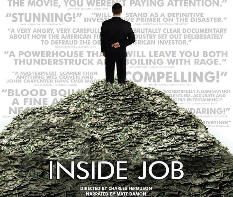 the inside job movie The global financial meltdown that took place in fall 2008 caused millions of job and home losses and plunged the united states into a deep economic recession matt damon narrates a documentary .