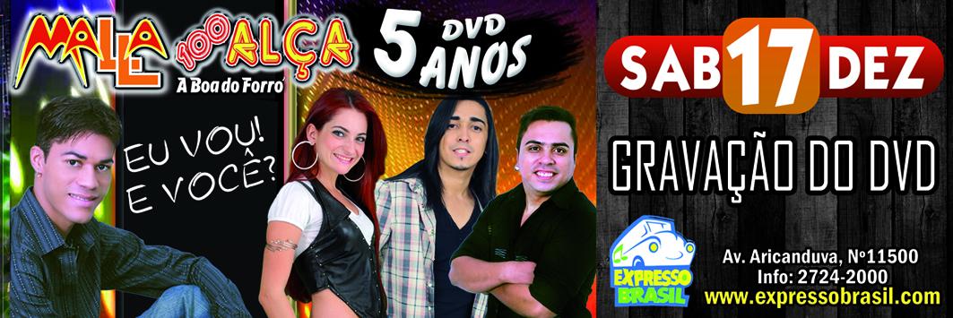 17 de dezembro grava o do dvd da malla 100 al a for Grupo alca