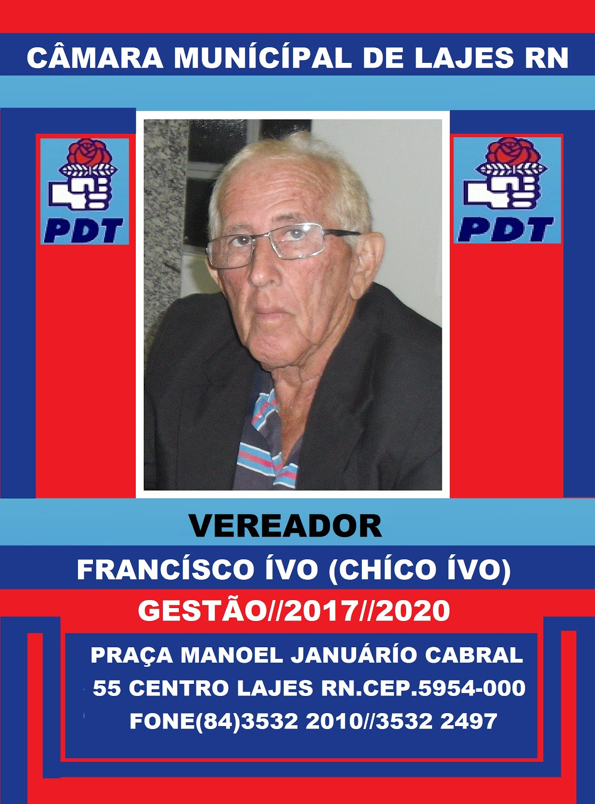 VEREADOR CHÍCO IVO GESTÃO 2017 2020 LAJES RN