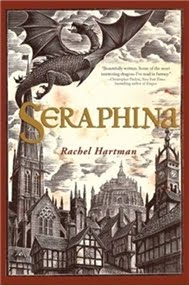 Seraphina by Rachel Hartman - cover shows a dragon flying above a city with interesting architecture