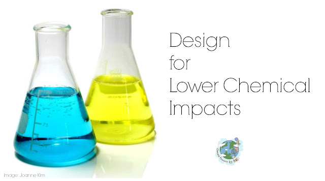 Design for Lower Chemical Impacts